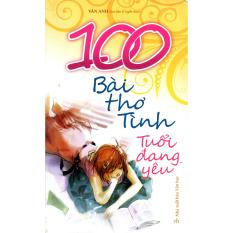100 Bài Thơ Tình Tuổi Đang Yêu - Vân Anh