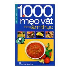 1000 Mẹo Vặt Trong Ẩm Thực