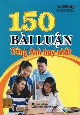 150 Bài Luận Tiếng Anh Hay Nhất (Tái Bản 2015) - The Windy