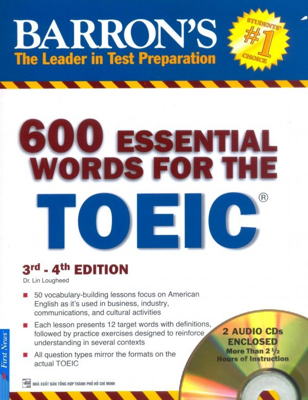 600 Essential Words For The TOEIC 3rd - 4th Edition (Kèm 2 CD) - Tái Bản 2016 - Dr. Lin Lougheed