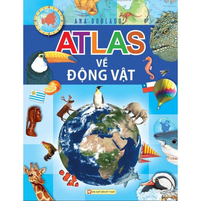 Atlas Môi Trường Sống Của Các Loài Động Vật - Ana Doblado