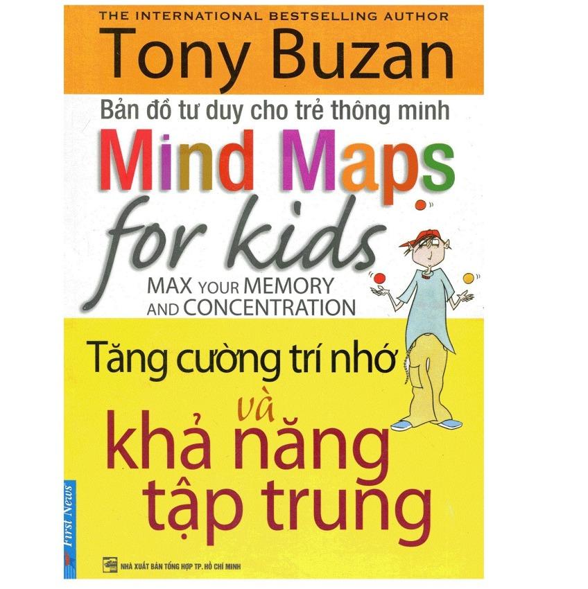 Bản Đồ Tư Duy Cho Trẻ Thông Minh - Tăng Cường Trí Nhớ Và Khả Năng Tập Trung - Tony Buzan