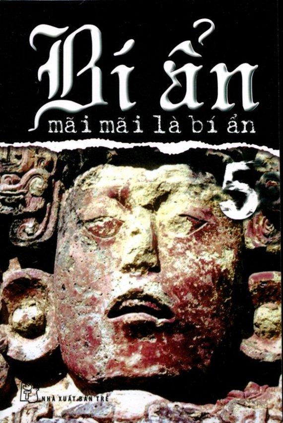 Bí Ẩn Mãi Mãi Là Bí Ẩn - Tập 5 - Nhiều Tác Giả