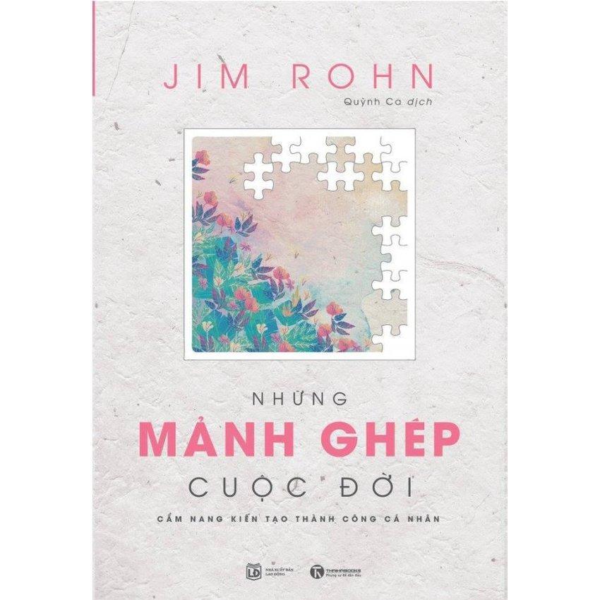 Bộ Jim Rohn - Những Mảnh Ghép Cuộc Đời - Quỳnh Ca,Jim Rohn