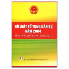 Bộ Luật Tố Tụng Dân Sự Năm 2004 - Sửa Đổi, Bổ Sung Năm 2011