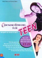 Cẩm Nang Dành Cho Tuổi Teen - Giải Quyết Các Vấn Đề Về Tâm Lý - Kate Talmul,Penny Warm,Nhiều dịch giả