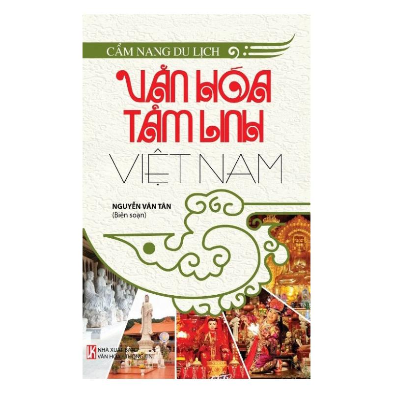 Cẩm Nang Du Lịch - Văn Hóa Tâm Linh Việt Nam