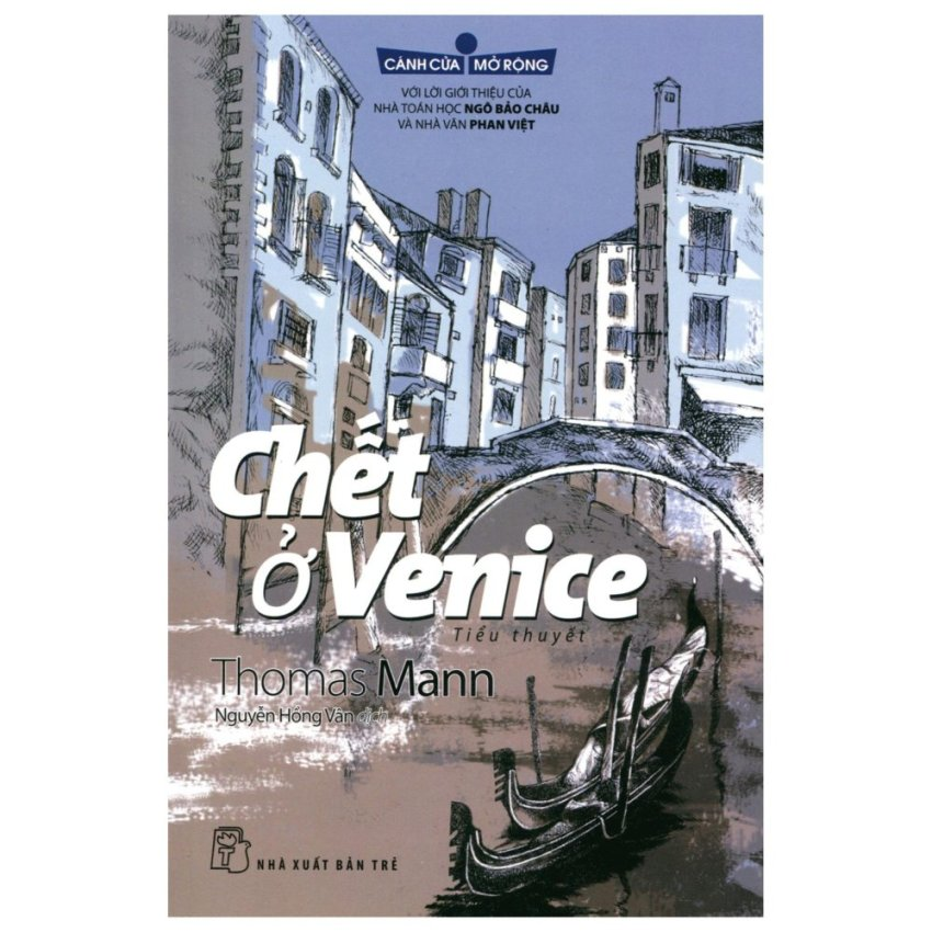 Chết Ở Venice (Tủ Sách Cánh Cửa Mở Rộng)