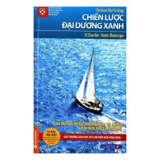 Chiến Lược Đại Dương Xanh (Tái Bản 2014) - W. Chan Kim và Renée Mauborgne