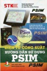 Điện Tử Công Suất - Hướng Dẫn Sử Dụng PSIM - Nhiều Tác Giả