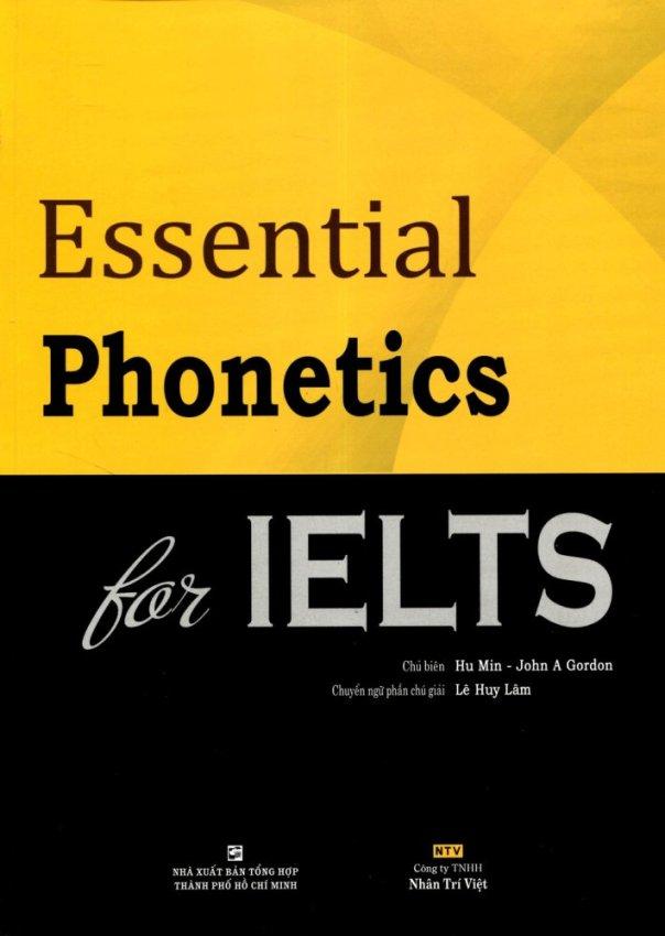 Essential Phonetics For IELTS (Kèm CD)