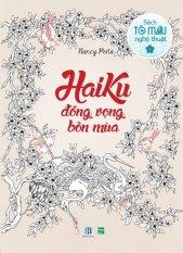 Haiku - Đồng Vọng Bốn Mùa (Sách Tô Màu Dành Cho Người Lớn) - Nancy Peña
