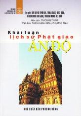Khái luận Lịch sử Phật giáo Ấn Độ