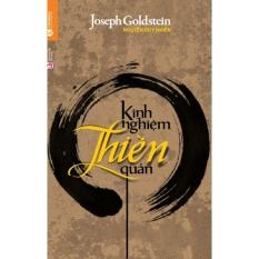 Kinh Nghiệm Thiền Quán - Nguyễn Duy Nhiên và Joseph Goldstein