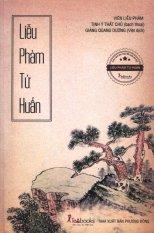 Liễu Phàm Tứ Huấn - Viên Liễu Phàm,Giảng Quang Dương