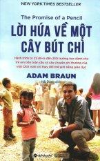 Lời Hứa Về Một Cây Bút Chì - Adam Braun, Hải Đăng
