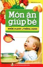 Món ăn giúp bé khỏe mạnh thông minh