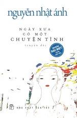 Ngày Xưa Có Một Chuyện Tình (Bìa Cứng) - Kèm Quà Tặng - Nguyễn Nhật Ánh