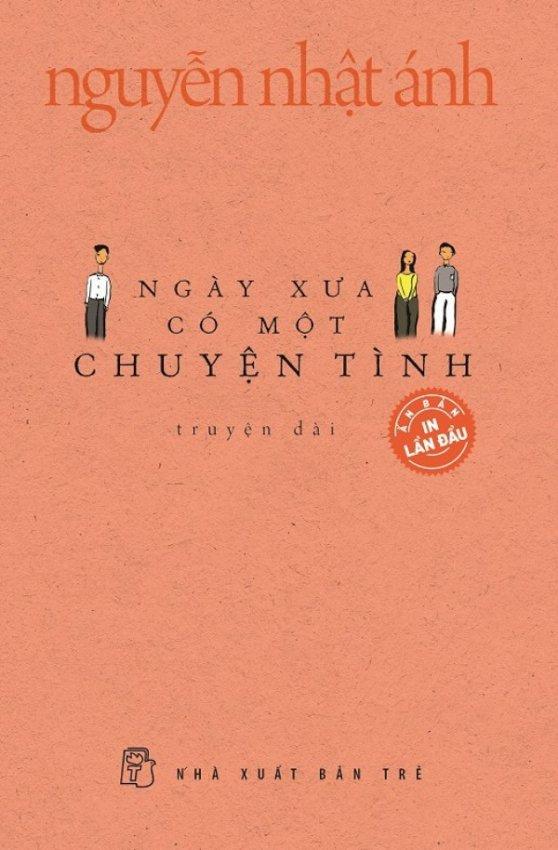 Ngày Xưa Có Một Chuyện Tình (Bìa Mềm) - Kèm Quà Tặng - Nguyễn Nhật Ánh