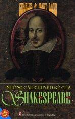 Những Câu Chuyện Kể Của Shakespeare - Nguyễn Nguyên,Charles & Mary Land (Biên Soạn)