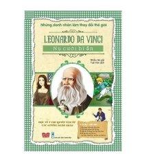 Những Danh Nhân Làm Thay Đổi Thế Giới - Leonardo da Vinci Nụ Cười Bí Ẩn