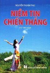 Niềm Tin Chiến Thắng - Nguyễn Thị Kim Thư