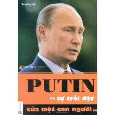 Putin - Sự trỗi dậy của một con người