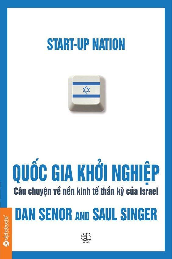 Quốc gia khởi nghiệp - Dan Senor và Saul Singer