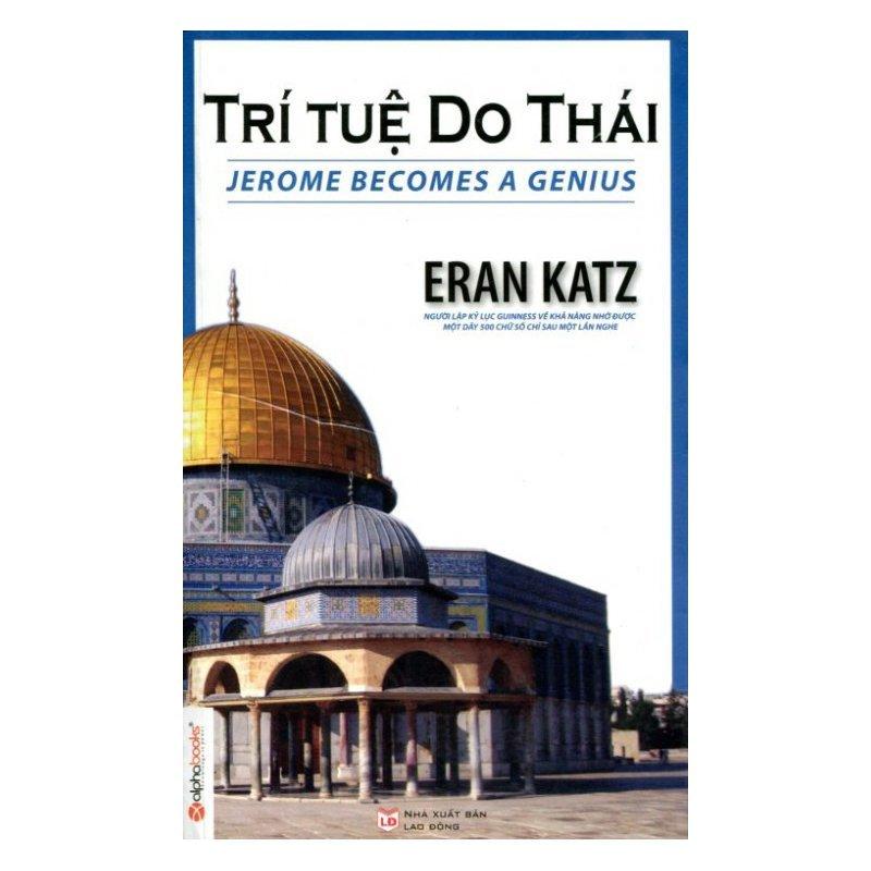 Trí Tuệ Do Thái (Tái Bản 2015).