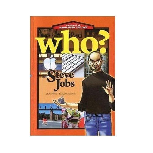 Truyện Kể Về Danh Nhân Thế Giới - Steve Jobs
