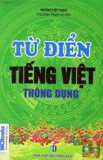 Từ Điển Tiếng Việt Thông Dụng (Bìa Xanh) - Nhóm Việt Ngữ