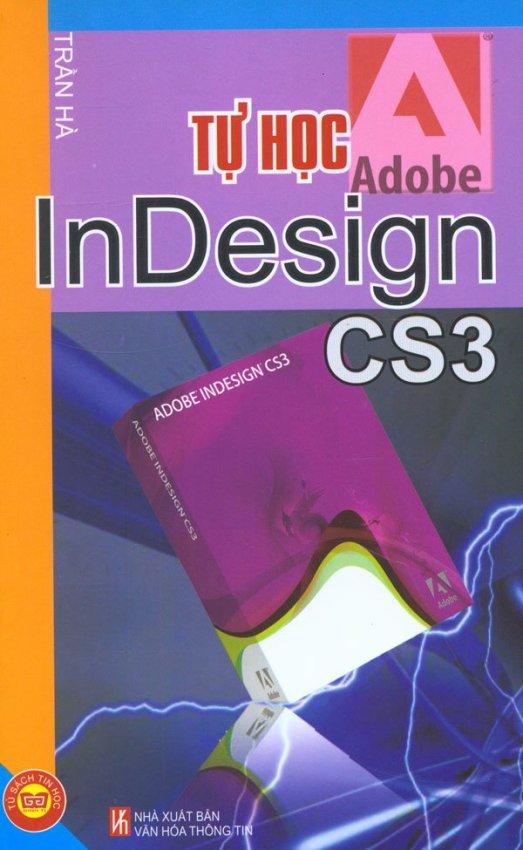 Tự Học InDesign CS3 - Trần Hà