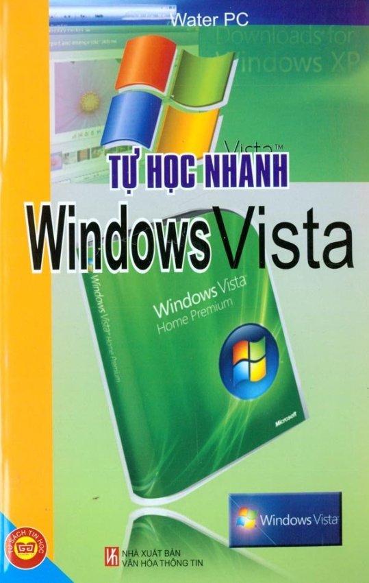 Tự Học Nhanh Windows Vistra - Water PC