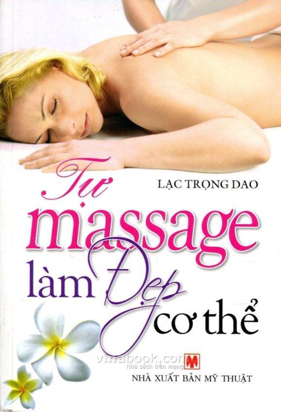 Tự Massage Làm Đẹp Cơ Thể