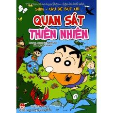 Tủ Sách Khoa Học Shin - Cậu Bé Bút Chì: Quan Sát Thiên Nhiên - Yoshito Usui