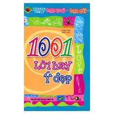 Tủ Sách Tâm Lý Bạn Trai, Bạn Gái - 1001 Lời Hay Ý Đẹp