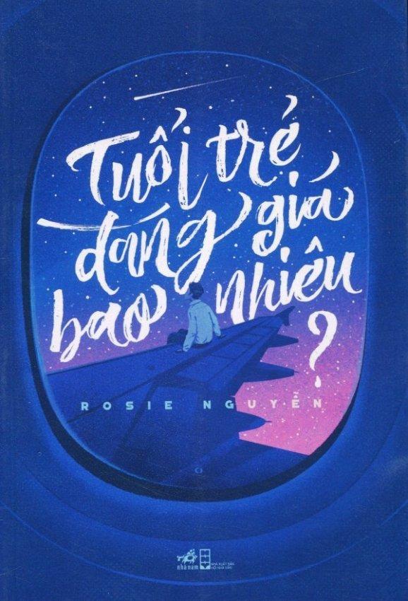 Tuổi Trẻ Đáng Giá Bao Nhiêu? - Rosie Nguyễn