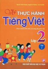 Vở Thực Hành Tiếng Việt Lớp 2 - Tập 1 - Nhiều Tác Giả