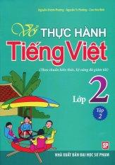 Vở Thực Hành Tiếng Việt Lớp 2 - Tập 2 - Nhiều Tác Giả