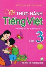Vở Thực Hành Tiếng Việt Lớp 3 - Tập 1 - Nhiều Tác Giả