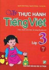 Vở Thực Hành Tiếng Việt Lớp 3 - Tập 2 - Nhiều Tác Giả