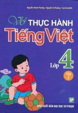 Vở Thực Hành Tiếng Việt Lớp 4 - Tập 1 - Nhiều Tác Giả