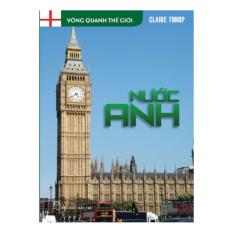 Vòng Quanh Thế Giới - Nước Anh