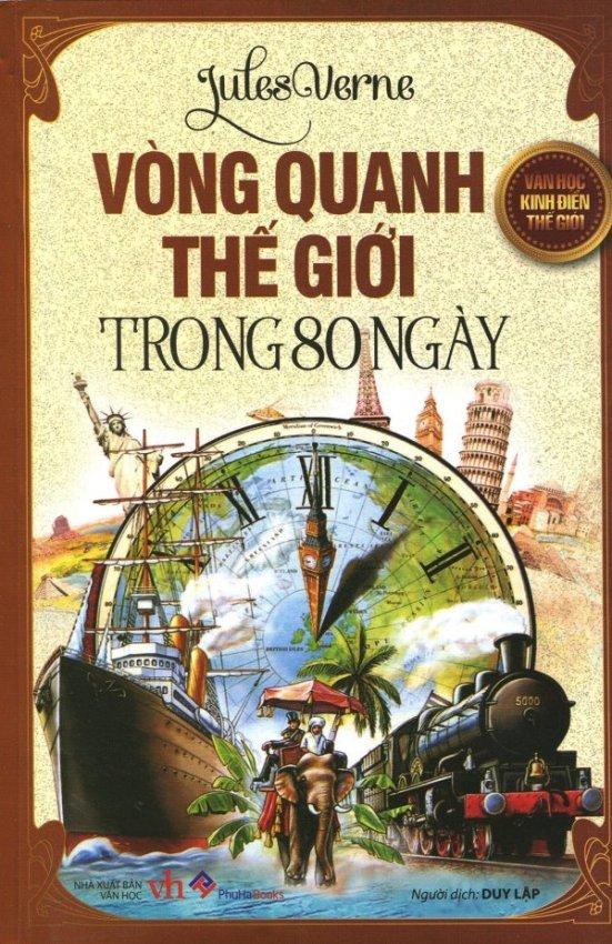 Vòng Quanh Thế Giới Trong 80 Ngày - Duy Lập, Jules Verne