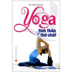 Yoga Tinh Thần & Thể Chất (Tái Bản 2015)