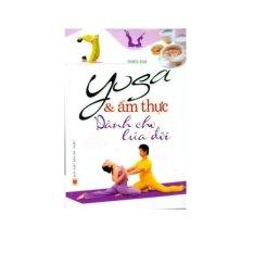 Yoga Và Ẩm Thực Dành Cho Lứa Đôi