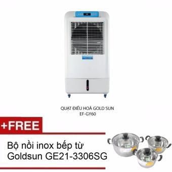 Quạt điều hòa Goldsun EF GY60 tặng bộ nồi Goldsun inox bếp từ GE21