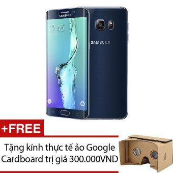 SamSung Galaxy S6 Edge Plus SM-G928 32GB (Đen) - Hàng nhập khẩu + Tặng 1 kính thực tế ảo Google Cardboard