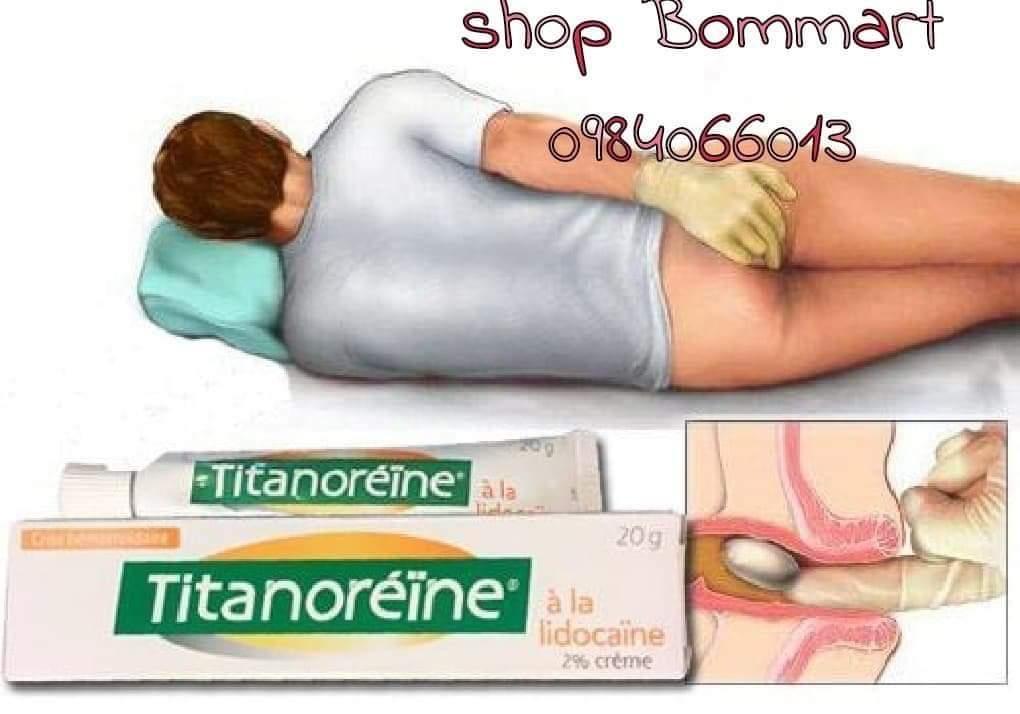 Kem bôi đặc trị dứt điểm trĩ ngoại titanoreine pháp tuýp 20 g