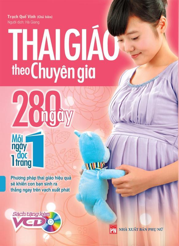 Sách: Thai Giáo Theo Chuyên Gia, 280 Ngày, Mỗi Ngày Đọc Một Trang